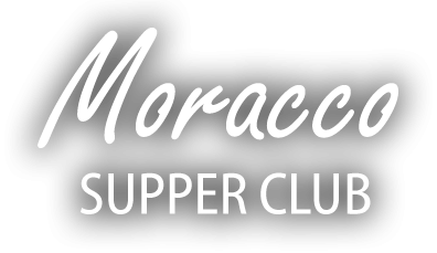 Moracco Supper Club